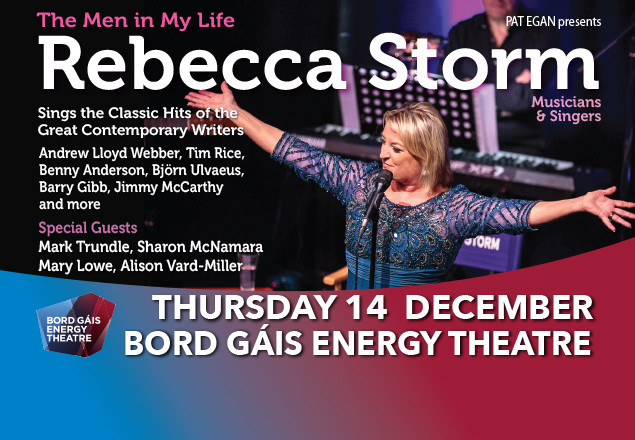 Rebecca Storm, Bord Gais Theatre, single tkt €25